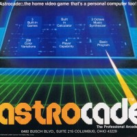 Ad for the astrocade, a home video game system by Astrocade 1981