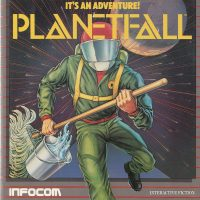 Planetfall, a computer text adventure game by Steve Meretzky for Infocom
