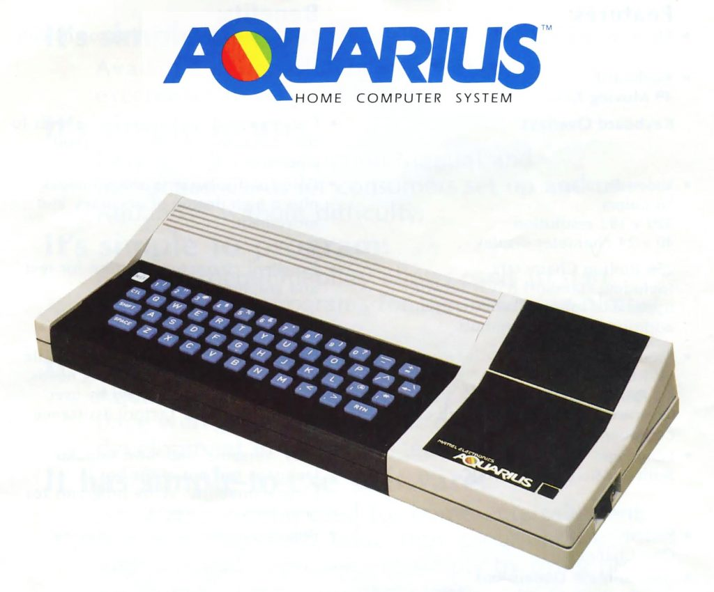 Aquarius, a home computer system from Mattel, makers of the Intellivision