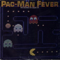 Cover of Pac-Man Fever, by Buckner & Garcia 1982