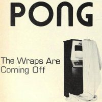 PONG, an arcade video game by Atari