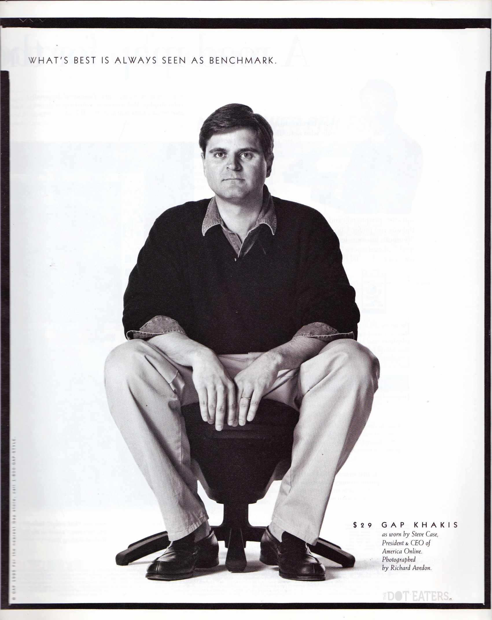 Steve Case, CEO of America Online, in ad for Gap, 1995