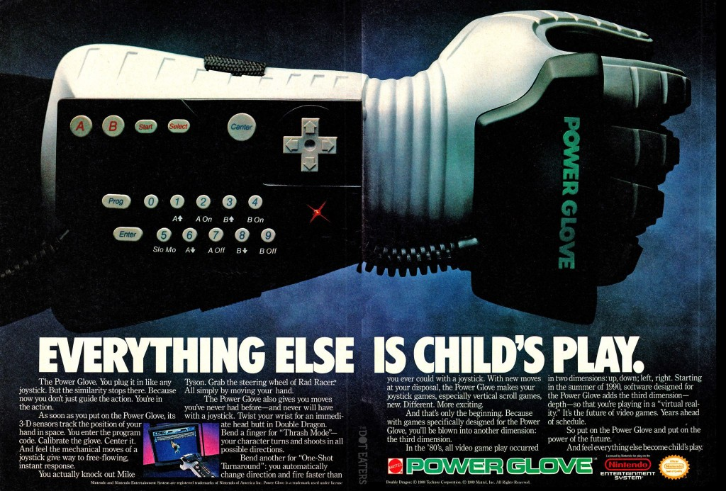 Mattel's Power Glove, an accessory for the NES, a home video game console by Nintendo